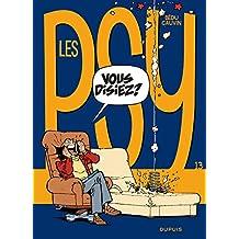 Les Psy - tome 13 - Vous disiez ?