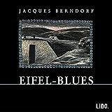 Produkt-Bild: Eifel- Blues. 3 CDs.