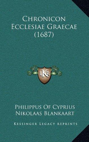 Chronicon Ecclesiae Graecae (1687)
