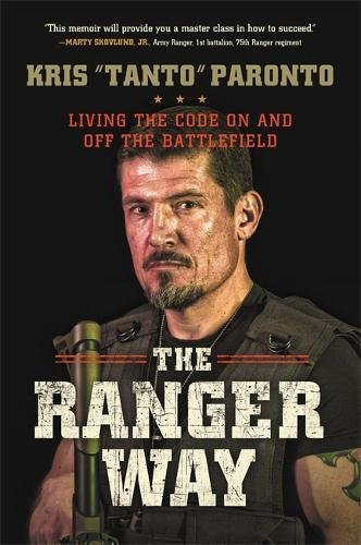 the-ranger-way-living-the-code-on-and-off-the-battlefield