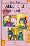 Akbar and Birbal - Classic Tales (Illustrated) (Illustrated Classic Tales)