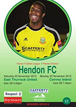 Hendon FC v East Thurrock FC and Canvey Island FC Football eProgramme (Hendon FC Football eProgramme 2013 - 2014) by [Publishing, HFCSA]