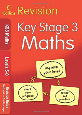 KS3 Maths L5–8: Revision Guide + Workbook + Practice Papers (Collins KS3 Revision): Levels 5-8 from Collins