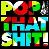 Pop That Shit (GTRONIC Popper Remix)