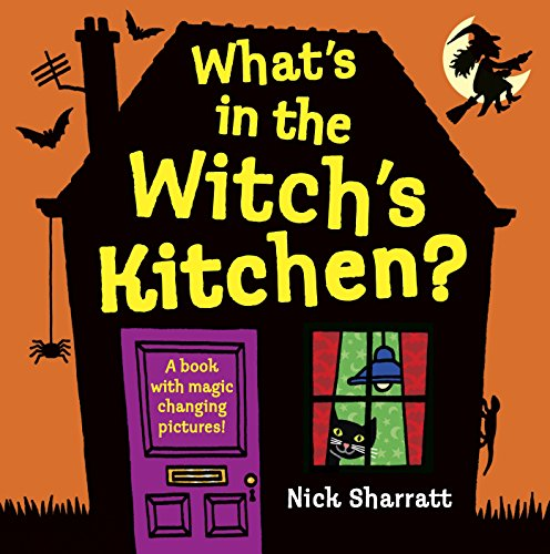What's In The Witch's Kitchen? por Nick Sharratt