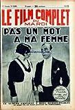Telecharger Livres FILM COMPLET LE No 1137 du 01 03 1932 PAS UN MOT A MA FEMME PAR JACQUES FILLIER PORTRAIT DE FERNANDEL (PDF,EPUB,MOBI) gratuits en Francaise