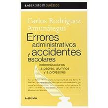 Errores administrativos y accidentes escolares (Laberinto Jurídico)