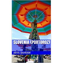 Slovenia (Portoroz) (English Edition)