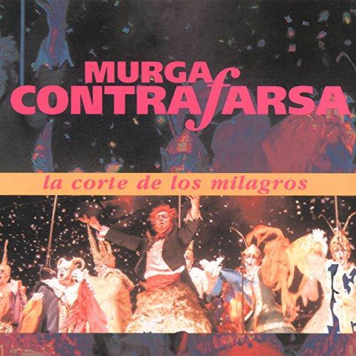 La Corte de los Milagros de Murga Contrafarsa en Amazon Music - Amazon.es