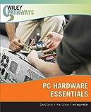 PC Hardware Essentials (Wiley Pathways)