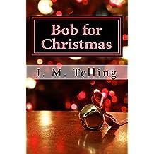 Bob for Christmas (English Edition)