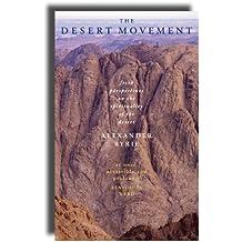 The Desert Movement: Fresh Perspectives on the Spirituality of the Desert
