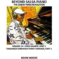 Beyond Salsa Piano: The Cuban Timba Revolution - Tirso Duarte - Charanga Habanera Piano Tumbaos: 14