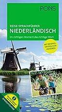 PONS Reise-Sprachführer Niederländisch: Im richtigen Moment das richtige Wort. Mit vertonten Beispielsätzen zum Anhören