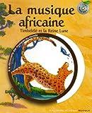 Image de La musique africaine: Timbélélé et la reine Lune