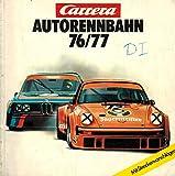 Carrera Autorennbahn 76/77. Mit Streckenvorschlägen