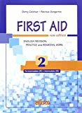 First aid. English revision, practice and remedial work. Per le Scuole superiori. Con espansione online: 2