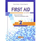 First aid. English revision, practice and remedial work. Con espansione online. Per le Scuole superiori: 2