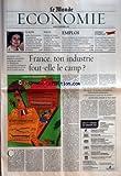 Telecharger Livres MONDE ECONOMIE LE du 23 09 2003 EUROPE SOPHIA SPILIOTOPOULOS VICE PRESIDENTE DES FEMMES DE L EUROPE MERIDIONALE VEUT QUE L EGALITE ENTRE HOMMES ET FEMMES SOIT INSCRITE DANS LA CONSTITUTION DE L UNION FOCUS CALAMITE EN EUROPE OU MOTEUR DE LA REPRISE DE L ACTIVITE AUX ETATS UNIS LA RELANCE DE L ECONOMIE PAR LE DEFICIT BUDGETAIRE EST AFFAIRE DE CREDIBILITE POLITIQUE EMPLOI LE GOUVERNEMENT ET LES PARTENAIRES SOCIAUX VEULENT FAIRE DE LA FORMATION CONTINUE LE REMEDE MIRACLE CON (PDF,EPUB,MOBI) gratuits en Francaise