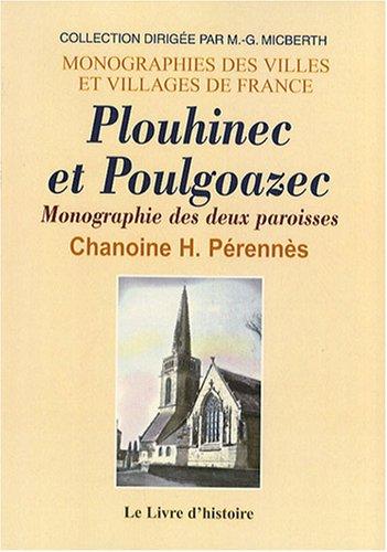 Plouhinec et Poulgoazec : Monographie des deux paroisses