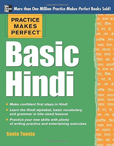 Practice Makes Perfect Basic Hindi (Practice Makes Perfect Series) por Sonia Taneja