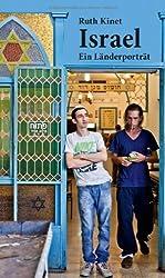 Israel: Ein Länderporträt von Ruth Kinet (2013) Broschiert
