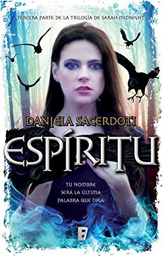 Espíritu. Trilogía de Sarah Midnight III, de Daniela Sacerdoti