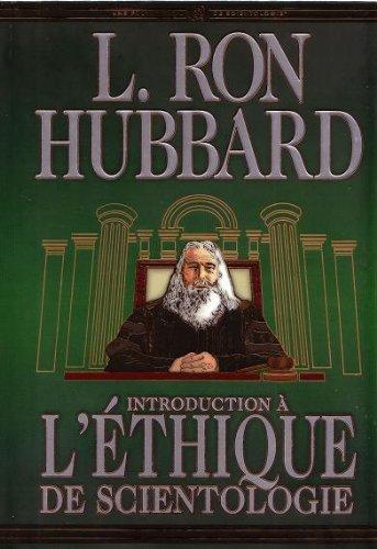 Introduction à l'ETHIQUE de Scientologie (Fondements livre 31)