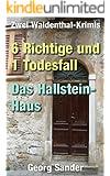 Sechs Richtige und ein Todesfall + Das Hallstein-Haus
