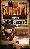 Leadtown: The Gunsmith: Volume 6