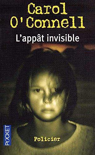 L'Appât invisible par Carol O'Connell