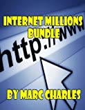 Internet Millions Bundle (English Edition)