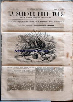 SCIENCE POUR TOUS (LA) [No 40] du 08/09/1859 - VEGETAUX ET ANIMAUX MARINS PAR A. DUPUIS LA PILE GRENET PAR E. MENU DE SAINT-MESMIN TRAVAUX SCIENTIFIQUES DE S. M. NAPOLEON III PAR L. GIRAUD CHIMIE APPLIQUEE AUX ARTS - DIVERSES SUBSTANCES FOURNIES PAR LA HOUILLE PAR P. BORE ACADEMIE DES SCIENCES PAR A. DUPUIS FAITS SCIENTIFIQUES ET INDUSTRIELS. par Collectif