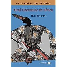 Oral Literature in Africa (World Oral Literature Series Book 1) (English Edition)