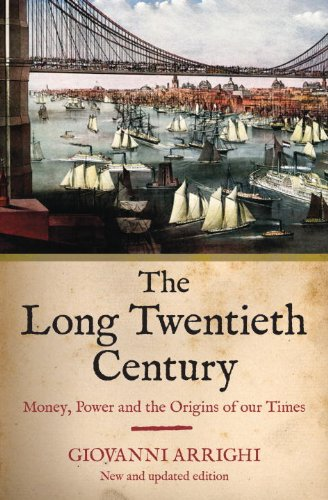 The Long Twentieth Century: Money, Power and the Origins of Our Time