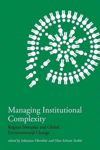 Preisvergleich Produktbild Managing Institutional Complexity: Regime Interplay and Global Environmental Change (Institutional Dimensions of Global Environmental Change)