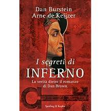 I segreti di Inferno: La verità dietro il romanzo (Italian Edition)