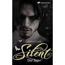 Silent: Der Jäger