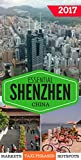 Essential Shenzhen: The must have pocket guide for visiting and living in Shenzhen, China.