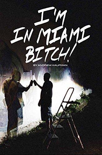 Portada del libro I'm in Miami Bitch! by Andrew Kaufman (2013-08-02)