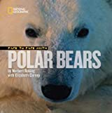 Face to Face with Polar Bears (Face to Face with Animals (Library)) by Norbert Rosing (2007-09-11)
