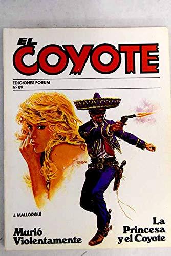 La Princesa Y El Coyote