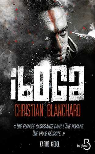 Iboga – Christian Blanchard (2018)