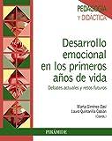 Desarrollo emocional en los primeros años de vida (Psicología)