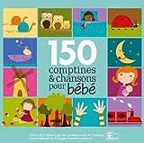 150 Comptines Chansons Pr Bebe