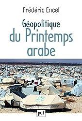 Géopolitique du Printemps arabe