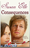 Consequences (Love, Lies & Consequences Trilogy Book 3)