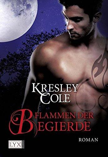 Flammen der Begierde by Kresley Cole (2012-04-06)