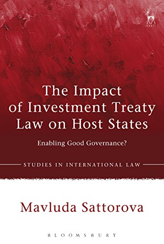 The Impact of Investment Treaty Law on Host States: Enabling Good Governance? (Studies in International Law Book 69) (English Edition)