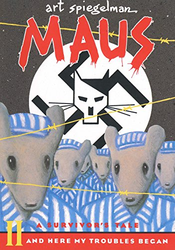 Maus II: A Survivor's Tale - And Here My Troubles Began: 002 (Maus a survivor's tale)